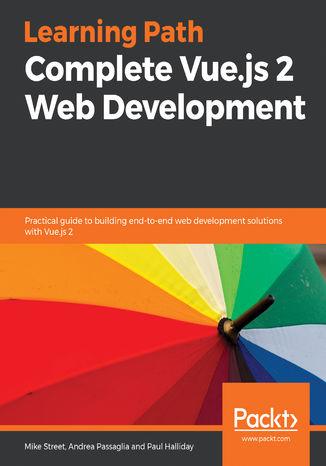 Okładka książki/ebooka Complete Vue.js 2 Web Development