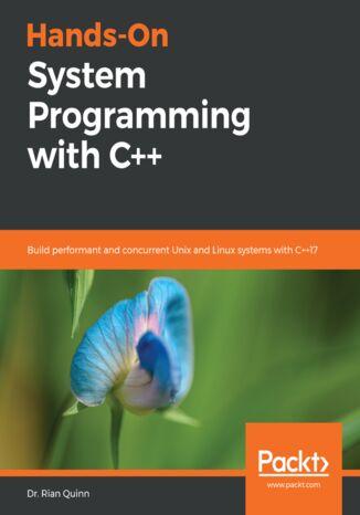 Okładka książki/ebooka Hands-On System Programming with C++