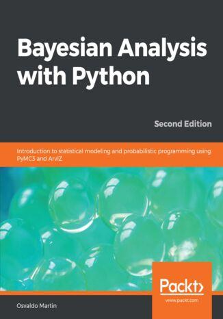 Okładka książki/ebooka Bayesian Analysis with Python