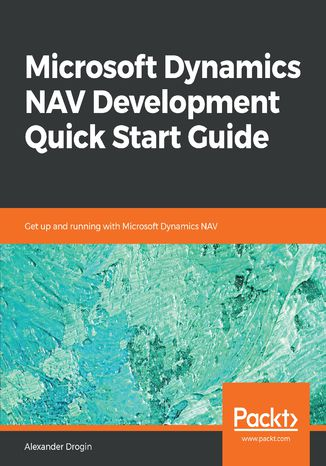 Okładka książki/ebooka Microsoft Dynamics NAV Development Quick Start Guide