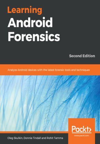 Okładka książki/ebooka Learning Android Forensics