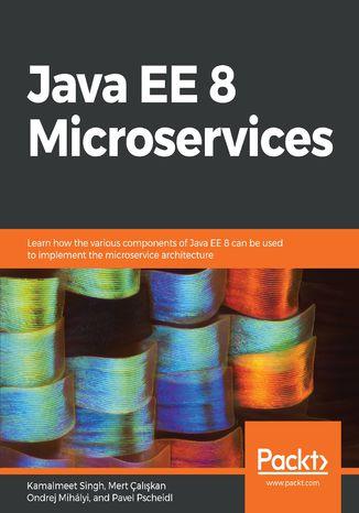 Okładka książki/ebooka Java EE 8 Microservices