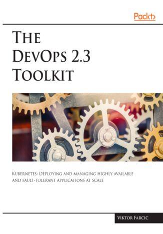 Okładka książki The DevOps 2.3 Toolkit