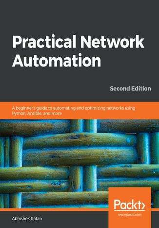 Okładka książki Practical Network Automation. Second edition