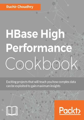 Okładka książki/ebooka HBase High Performance Cookbook