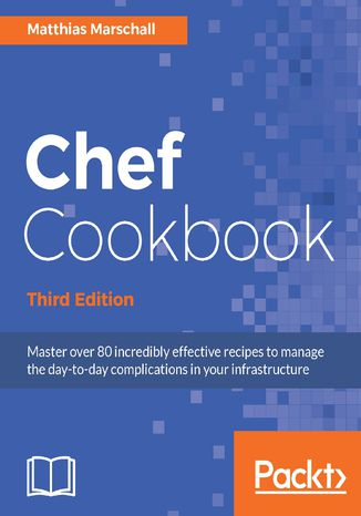 Okładka książki/ebooka Chef Cookbook - Third Edition