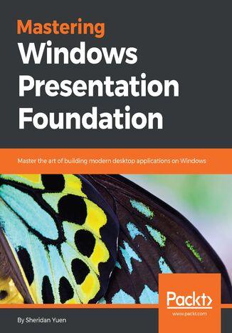 Okładka książki/ebooka Mastering Windows Presentation Foundation