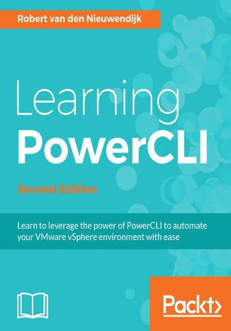 Okładka książki Learning PowerCLI - Second Edition