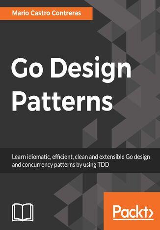 Okładka książki/ebooka Go Design Patterns