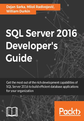 Okładka książki/ebooka SQL Server 2016 Developer's Guide