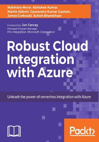 Okładka książki/ebooka Robust Cloud Integration with Azure