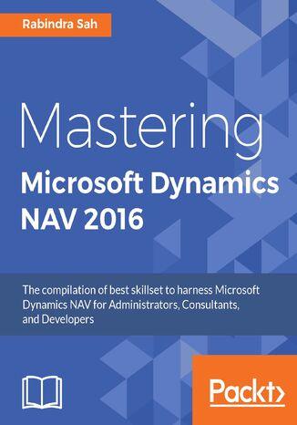 Okładka książki/ebooka Mastering Microsoft Dynamics NAV 2016