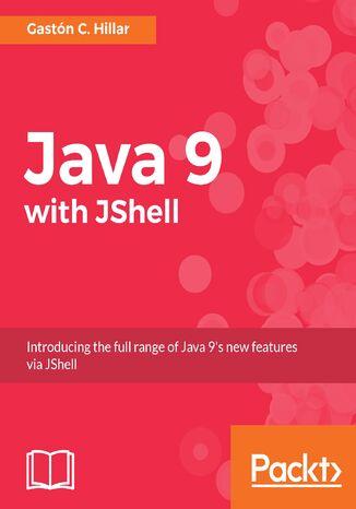 Okładka książki/ebooka Java 9 with JShell