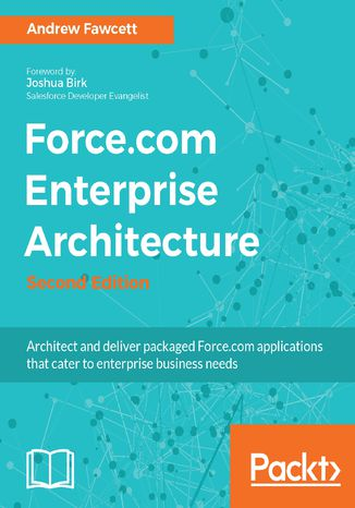 Okładka książki/ebooka Force.com Enterprise Architecture - Second Edition