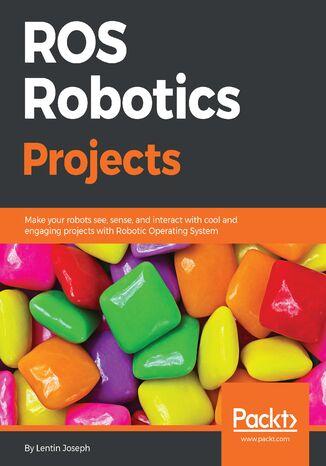 Okładka książki ROS Robotics Projects
