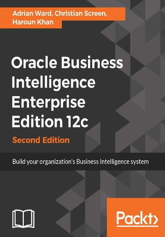 Okładka książki/ebooka Oracle Business Intelligence Enterprise Edition 12c - Second Edition