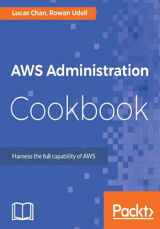 Okładka książki/ebooka AWS Administration Cookbook