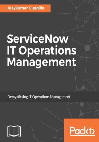 Okładka książki/ebooka ServiceNow IT Operations Management