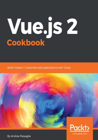 Okładka książki/ebooka Vue.js 2 Cookbook