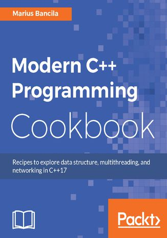 Okładka książki Modern C++ Programming Cookbook