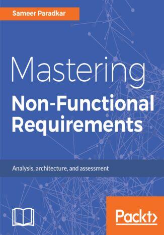 Okładka książki/ebooka Mastering Non-Functional Requirements