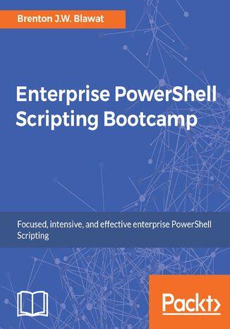 Okładka książki/ebooka Enterprise PowerShell Scripting Bootcamp