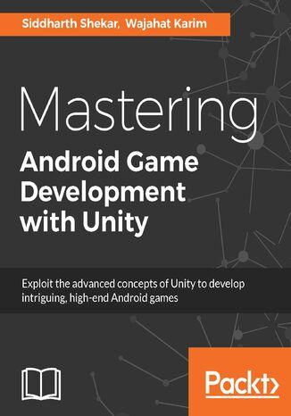Okładka książki Mastering Android Game Development with Unity