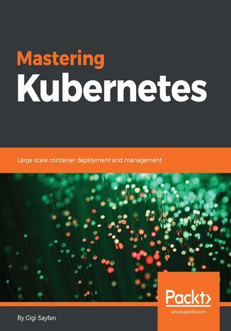 Okładka książki/ebooka Mastering Kubernetes