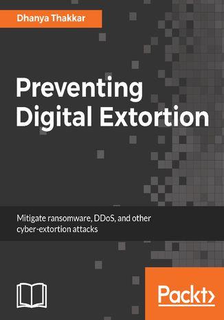 Okładka książki Preventing Digital Extortion