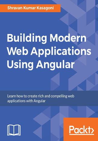 Okładka książki/ebooka Building Modern Web Applications Using Angular
