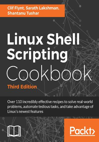 Okładka książki/ebooka Linux Shell Scripting Cookbook - Third Edition