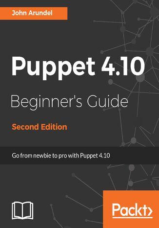 Okładka książki/ebooka Puppet 4.10 Beginner's Guide - Second Edition