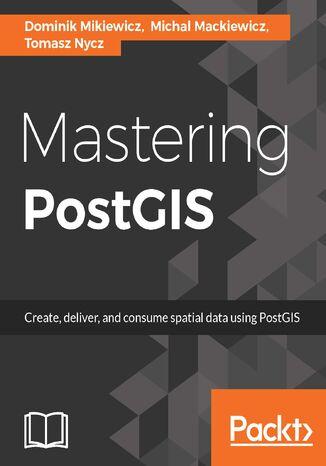 Okładka książki Mastering PostGIS