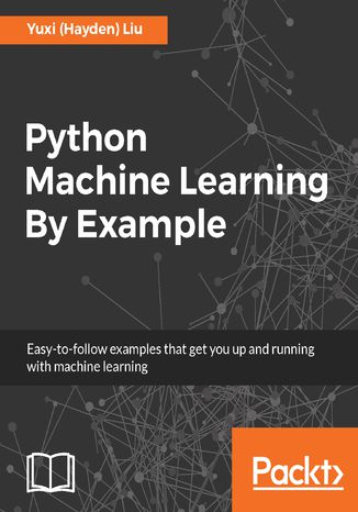 Okładka książki/ebooka Python Machine Learning By Example