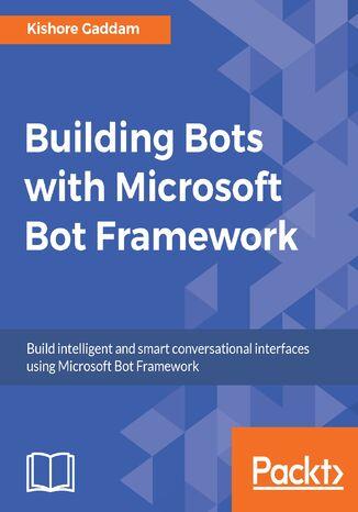 Okładka książki/ebooka Building Bots with Microsoft Bot Framework
