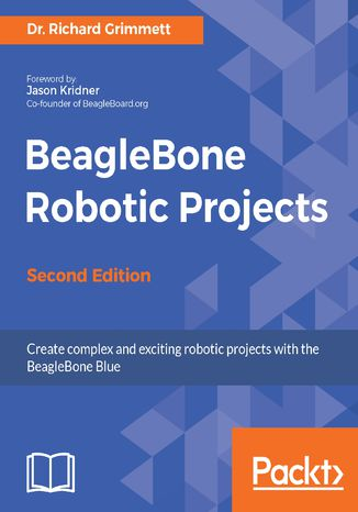 Okładka książki/ebooka BeagleBone Robotic Projects - Second Edition