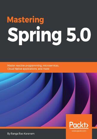 Okładka książki/ebooka Mastering Spring 5.0