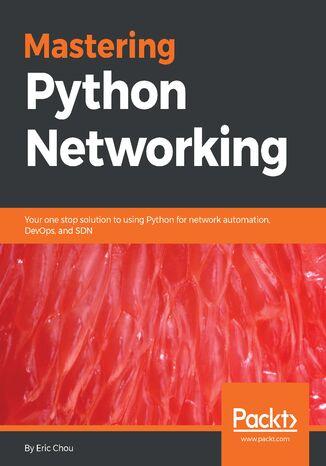 Okładka książki/ebooka Mastering Python Networking