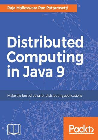 Okładka książki/ebooka Distributed Computing in Java 9