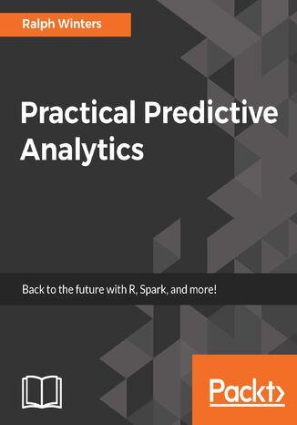 Okładka książki/ebooka Practical Predictive Analytics