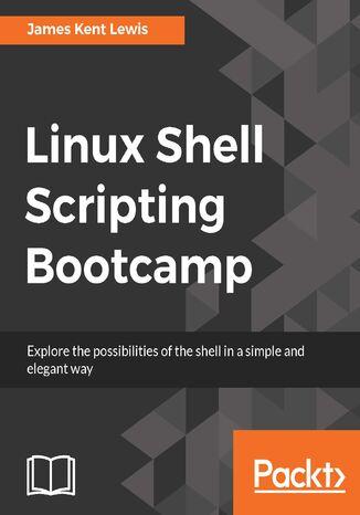 Okładka książki/ebooka Linux Shell Scripting Bootcamp