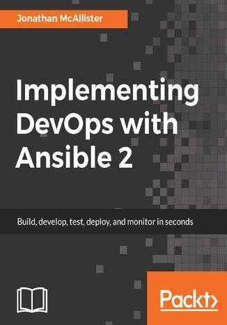 Okładka książki/ebooka Implementing DevOps with Ansible 2