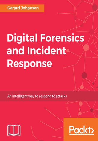 Okładka książki Digital Forensics and Incident Response