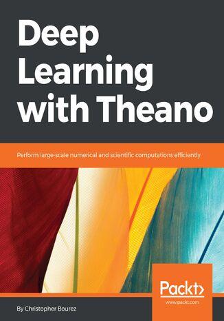 Okładka książki Deep Learning with Theano