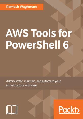 Okładka książki/ebooka AWS Tools for PowerShell 6