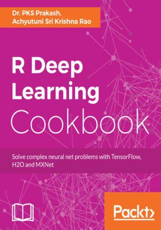 Okładka książki/ebooka R Deep Learning Cookbook
