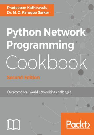 Okładka książki Python Network Programming Cookbook - Second Edition
