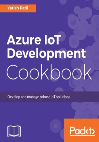 Okładka książki Azure IoT Development Cookbook
