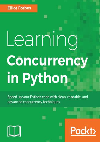 Okładka książki/ebooka Learning Concurrency in Python