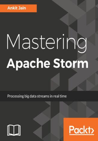 Okładka książki Mastering Apache Storm
